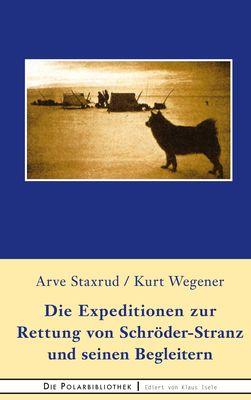 Die Expedition zur Rettung  von Schröder-Stranz und seinen Begleitern