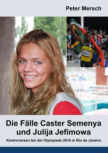 Die Fälle Caster Semenya und Julija Jefimowa