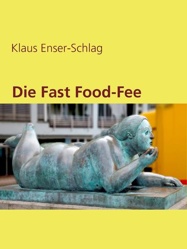 Die Fast Food-Fee