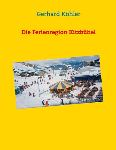 Die Ferienregion Kitzbühel