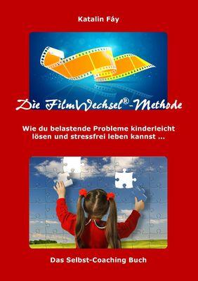 Die FilmWechsel®-Methode