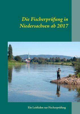 Die Fischerprüfung in Niedersachsen ab 2017