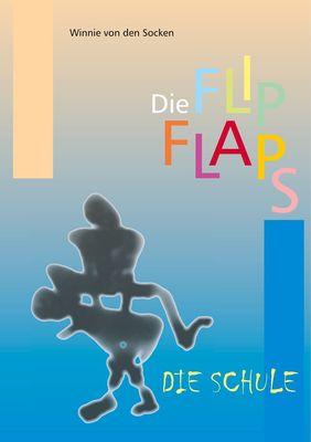 Die FlipFlaps - Die Schule