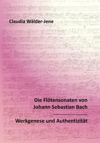 Die Flötensonaten von Johann Sebastian Bach
