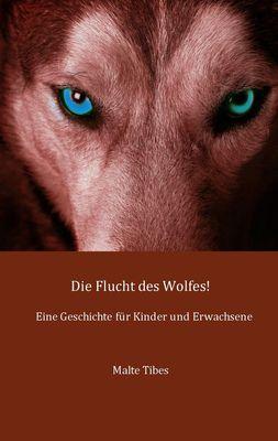 Die Flucht des Wolfes!