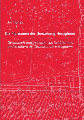 Die Flurnamen der Gemarkung Hessigheim