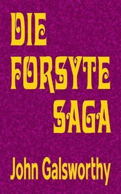 Die Forsyte Saga - Gesamtausgabe