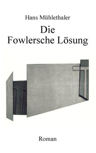 Die Fowlersche Lösung
