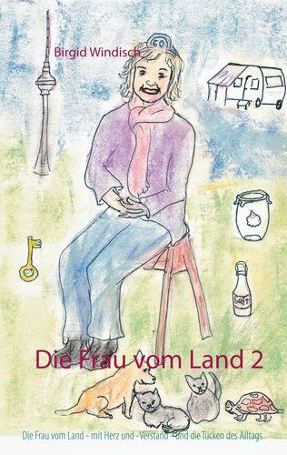 Die Frau vom Land 2