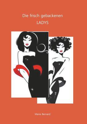 Die frisch gebackenen Ladys