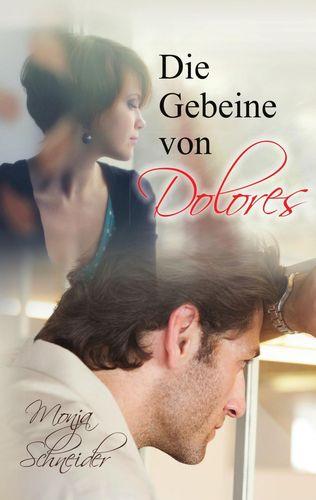 Die Gebeine von Dolores