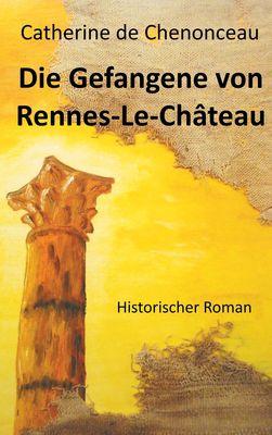 Die Gefangene von Rennes-Le-Château