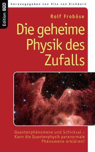 Die geheime Physik des Zufalls