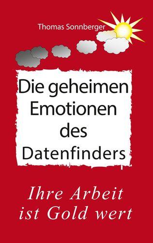 Die geheimen Emotionen des Datenfinders
