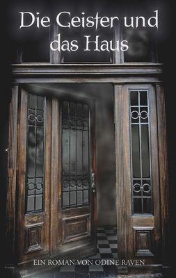 Die Geister und das Haus