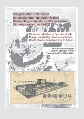 Die geretteten Dokumente der enteigneten, nordböhmischen Beleuchtungsfabrik - Brüder Helzel