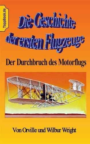 Die Geschichte der ersten Flugzeuge