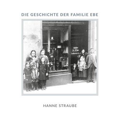 Die Geschichte der Familie Ebe