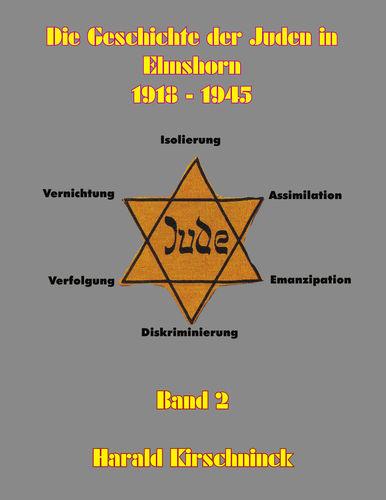 Die Geschichte der Juden in Elmshorn Band 2