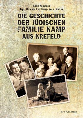 Die Geschichte der jüdischen Familie Kamp aus Krefeld