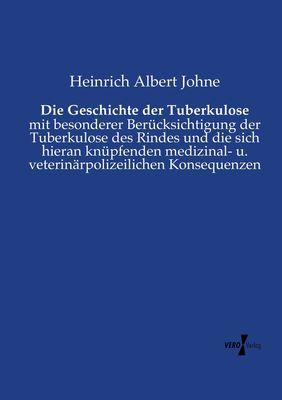 Die Geschichte der Tuberkulose