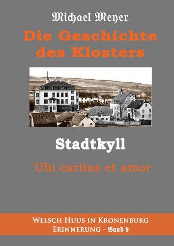 Die Geschichte des Klosters Stadtkyll