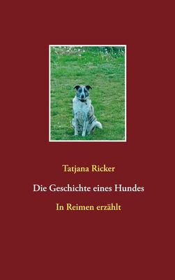 Die Geschichte eines Hundes