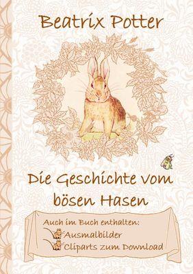 Die Geschichte vom bösen Hasen (inklusive Ausmalbilder und Cliparts zum Download)