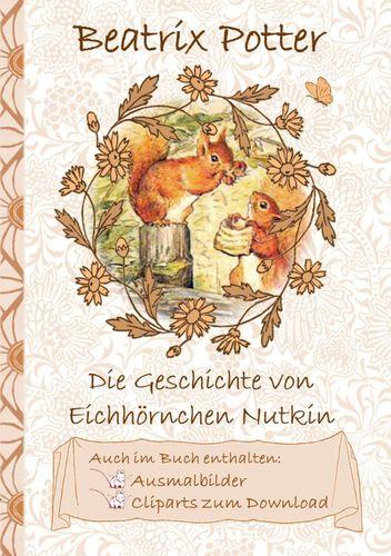 Die Geschichte vom Eichhörnchen Nutkin (inklusive Ausmalbilder und Cliparts zum Download)