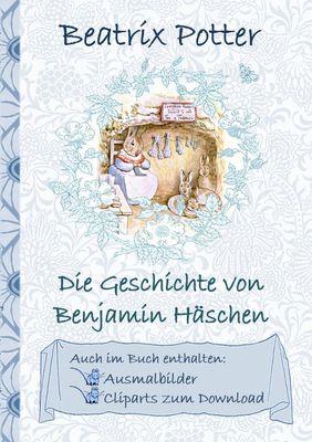 Die Geschichte von Benjamin Häschen (inklusive Ausmalbilder und Cliparts zum Download)