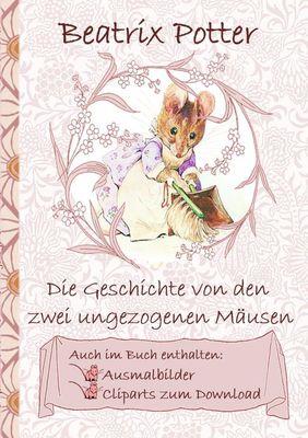 Die Geschichte von den zwei ungezogenen Mäusen (inklusive Ausmalbilder und Cliparts zum Download)