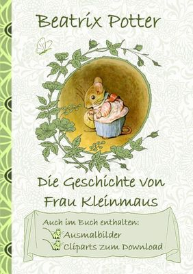 Die Geschichte von Frau Kleinmaus (inklusive Ausmalbilder und Cliparts zum Download)