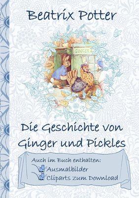 Die Geschichte von Ginger und Pickles (inklusive Ausmalbilder und Cliparts zum Download)