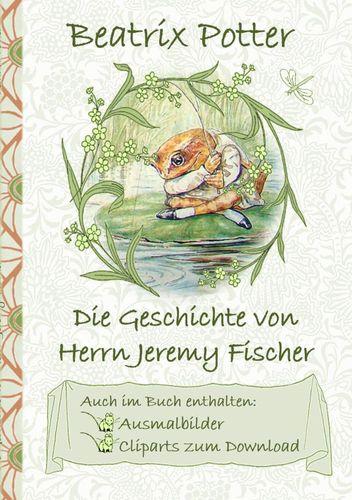 Die Geschichte von Herrn Jeremy Fischer (inklusive Ausmalbilder und Cliparts zum Download)
