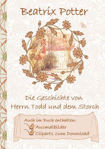 Die Geschichte von Herrn Todd und dem Storch (inklusive Ausmalbilder und Cliparts zum Download)