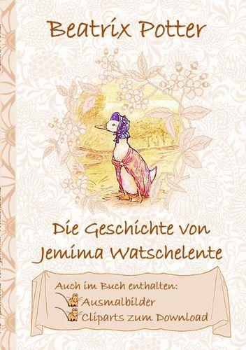 Die Geschichte von Jemima Watschelente (inklusive Ausmalbilder und Cliparts zum Download)