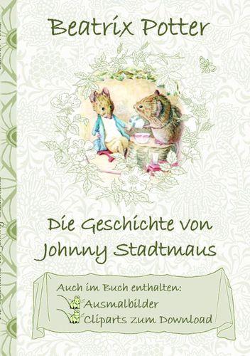 Die Geschichte von Johnny Stadtmaus (inklusive Ausmalbilder und Cliparts zum Download)