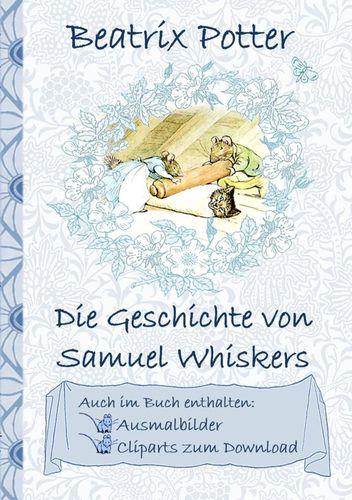 Die Geschichte von Samuel Whiskers (inklusive Ausmalbilder und Cliparts zum Download)