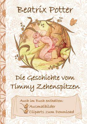Die Geschichte von Timmy Zehenspitzen (inklusive Ausmalbilder und Cliparts zum Download)