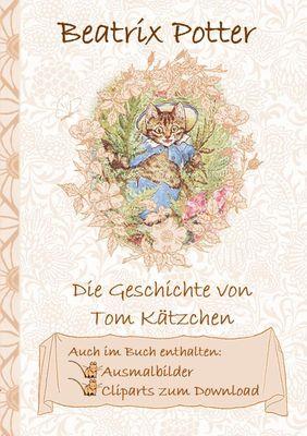 Die Geschichte von Tom Kätzchen (inklusive Ausmalbilder und Cliparts zum Download)