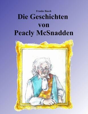 Die Geschichten von Peacly McSnadden