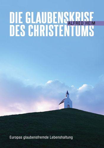 Die Glaubenskrise des Christentums