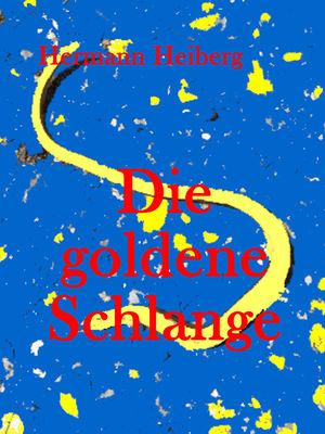 Die goldene Schlange