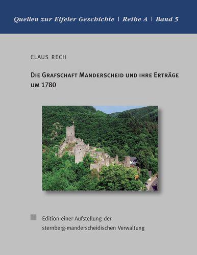 Die Grafschaft Manderscheid und ihre Erträge um 1780