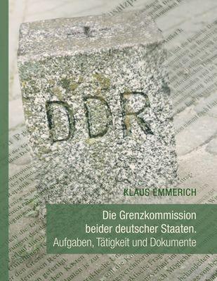 Die Grenzkommission beider deutscher Staaten