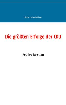 Die größten Erfolge der CDU