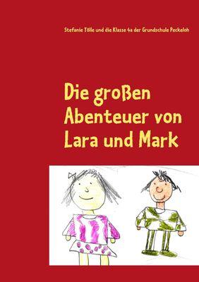 Die großen Abenteuer von Lara und Mark