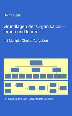 Die Grundlagen der Organisation