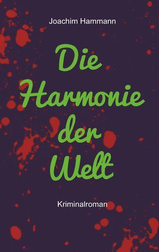 Die Harmonie der Welt. Neufassung