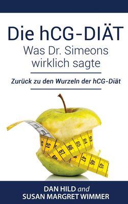 Die hCG-Diät: Was Dr. Simeons wirklich sagte